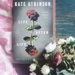 Review: Life After Life – Kate Atkinson
