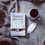 Review: Big Brother – Lionel Shriver