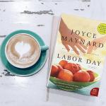 Review: Labor Day – Joyce Maynard