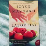 Review: Labor Day – Joyce Maynard