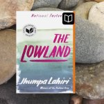 Review: The Lowland – Jhumpa Lahiri