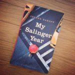 Review: My Salinger Year – Joanna Rakoff