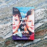 Review: The Last Act of Love – Cathy Retzenbrink