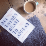 Review: All Things Cease to Appear – Elizabeth Brundage
