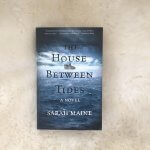 Review: The House Between the Tides – Sarah Maine