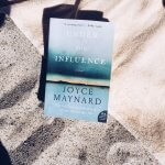 Review: Under the Influence – Joyce Maynard