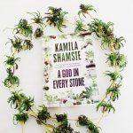 Review: A God in Every Stone – Kamila Shamsie