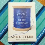 Review: A Spool of Blue Thread – Anne Tyler