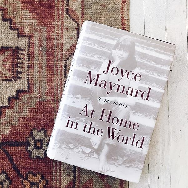 At Home in the World by Joyce Maynard