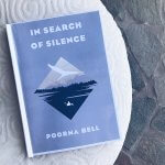 Review: In Search of Silence – Poorna Bell
