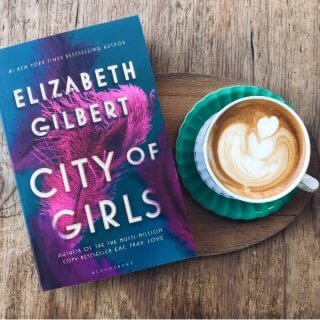 Review: City of Girls – Elizabeth Gilbert