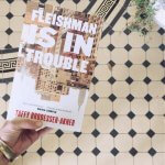 Review: Fleishman is in Trouble – Taffy Brodesser-Akner