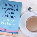 Review: Things I Learned from Falling – Claire Nelson