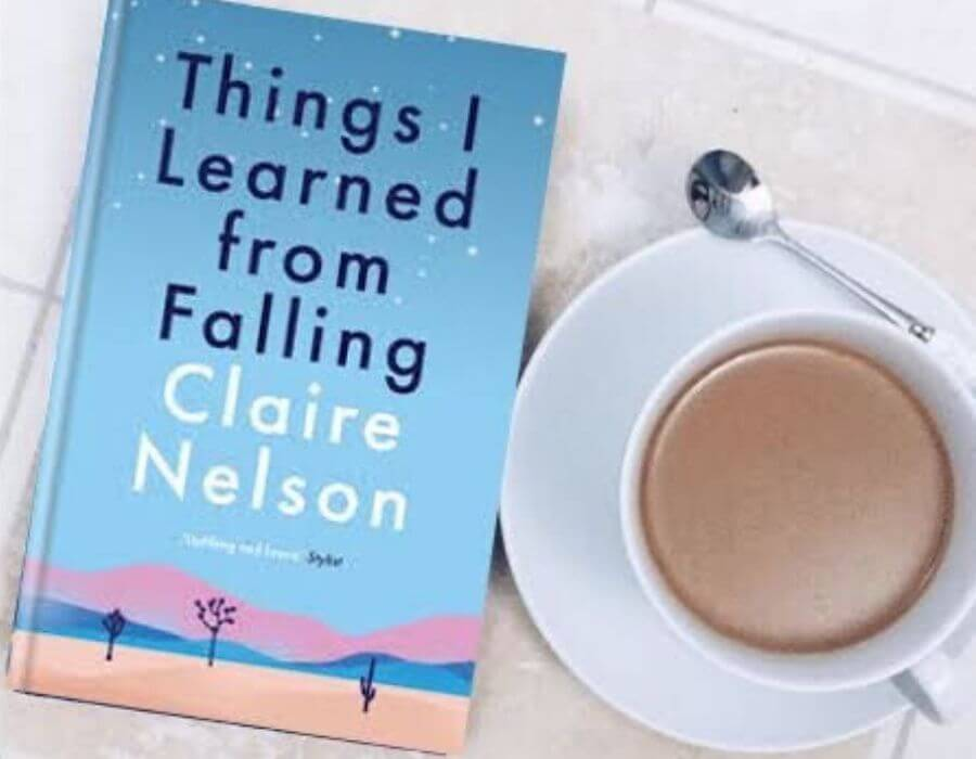 Things I Learnt from Falling by Claire Nelson